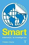 Smart. Internet(s): una investigación