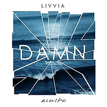 Damn (Acoustic)