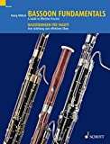 Bassoon Fundamentals: A Guide to Effective Practice (English Edition)