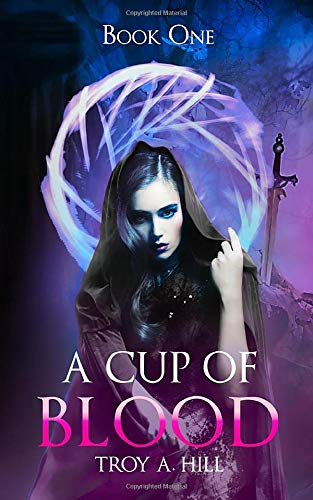 A Cup of Blood: Book 1 of the Cup of Blood Series