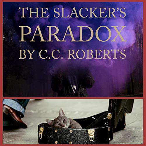 The Slacker's Paradox audiobook cover art