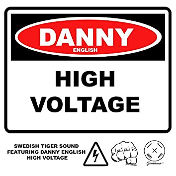 High Voltage (feat. Danny English)