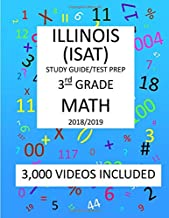 3rd Grade  ILLINOIS ISAT, 2019 MATH, Test Prep:: 3rd Grade ILLINOIS STANDARDS  ACHIEVEMENT  TEST  2019 MATH Test Prep/Study Guide