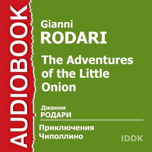The Adventures of the Little Onion [Russian Edition] audiobook cover art