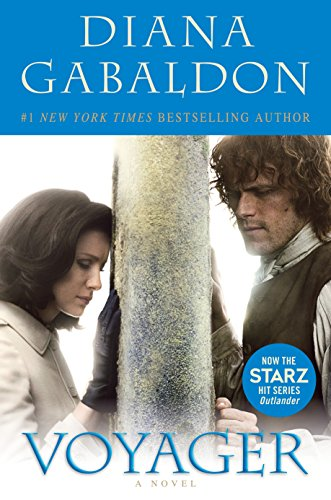 Compare Textbook Prices for Voyager Starz Tie-in Edition: A Novel Outlander Media tie-in Edition ISBN 9781101966129 by Gabaldon, Diana