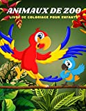 ANIMAUX DE ZOO - Livre De Coloriage Pour Enfants: ANIMAUX DE MER, ANIMAUX DE FERME, ANIMAUX DE JUNGLE, ANIMAUX DES BOIS ET ANIMAUX DE CIRQUE