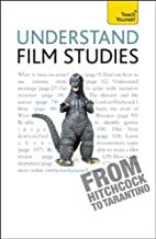 Understand Film Studies: A Teach Yourself Guide (Teach Yourself: Reference)