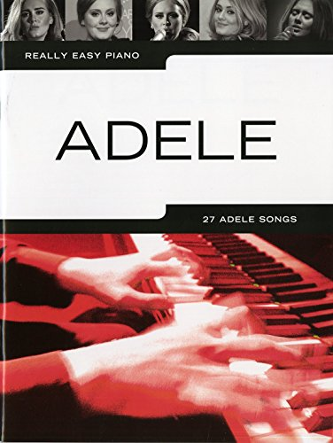 Really Easy Piano Adele Piano Book (Updated Edition): Songbook für Klavier