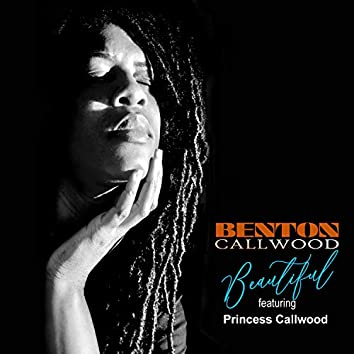Beautiful (feat. Princess Callwood)