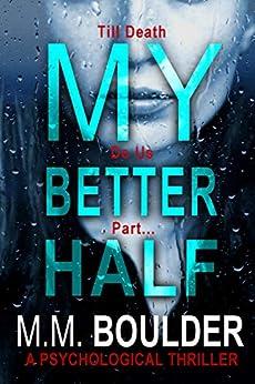 My Better Half by [M.M. Boulder]