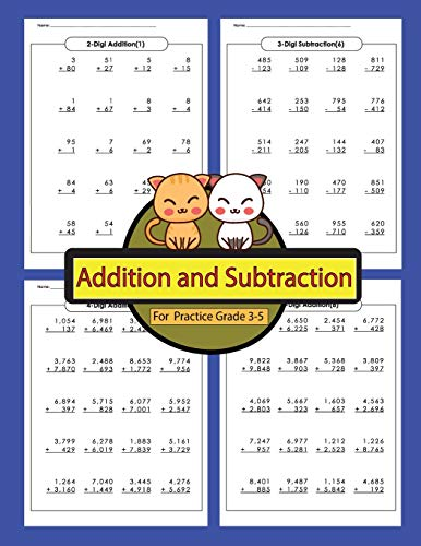 Addition and Subtraction For Practice Grade 3-5: Addition and Subtraction Workbooks Math Practice Worksheet Arithmetic Workbook With Answers For Kids