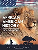 African American History: The Untold Stories