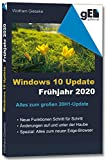 windows 10 update - frühjahr 2020: alles über das große 20h1-update (german edition)