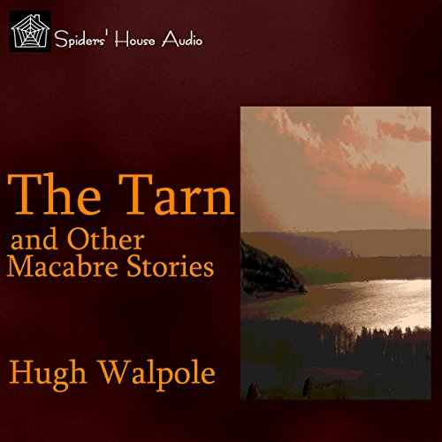The Tarn and Other Macabre Stories cover art