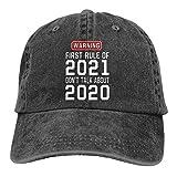 Optional The First Rule of 2021 Don't Talk About 2020 Gorra de béisbol...