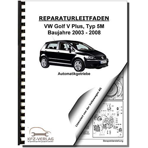 VW Golf 5 Plus 5M (03-08) 7 Gang Automatikgetriebe DKG 0AM Reparaturanleitung