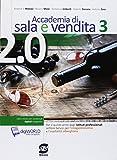 Accademia di sala e vendita. Per gli Ist. professionali alberghieri. Con ebook. Con espansione online (Vol. 3)