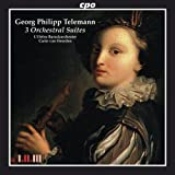 Telemann : Trois Suites Orchestrales. l'Orfeo, Van Heerden