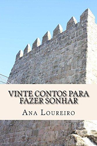 Vinte Contos para fazer Sonhar (Portuguese Edition)