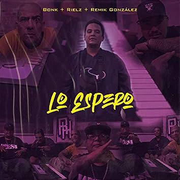 Lo Espero (feat. Bonk, Rielz & Remik González)