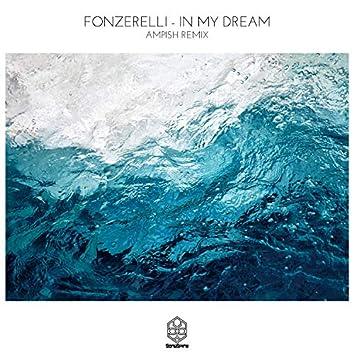In My Dream (AMPISH Remix)