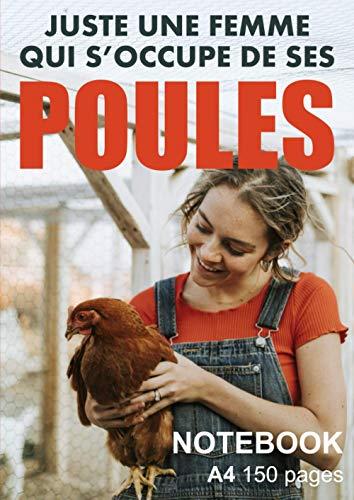 Juste une femme qui s'occupe de ses poules Notebook A4...