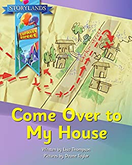 Come Over to My House: A Storylands, Larkin Street Book by [Lisa Thompson, Reading Eggs, Deane Taylor]
