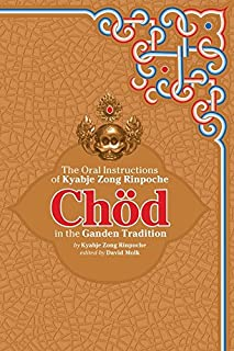 Chod in the Ganden Tradition: The Oral Instructions of Kyabje Zong Rinpoche