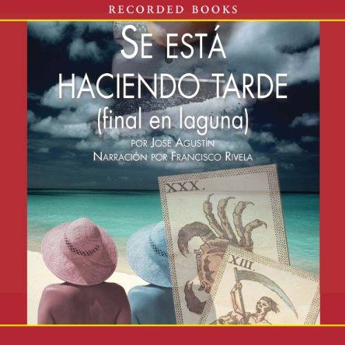 Se esta Haciendo Tarde [It's Getting Late (Texto Completo)] audiobook cover art