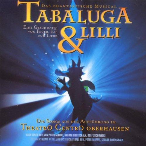 Tabaluga und Lilli - Das Musical