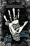 Only If You Dare: 13 Stories of Darkness and Doom
