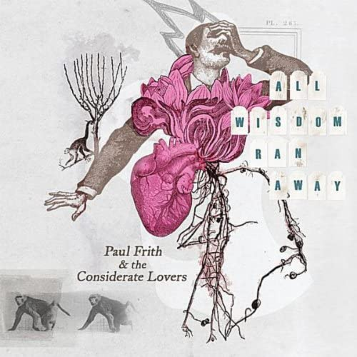 Paul Frith & The Considerate Lovers