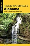 Hiking Waterfalls Alabama: A Guide to the State s Best Waterfall Hikes