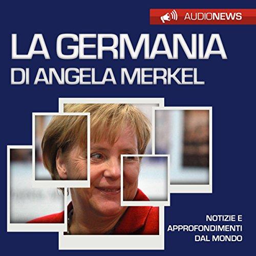 La Germania di Angela Merkel copertina