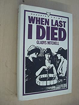 Hardcover When Last I Died Book