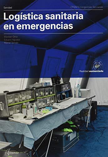 Logística sanitaria en emergencias. CFGM 2020