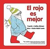 El Rojo es Mejor (Spanish Edition)
