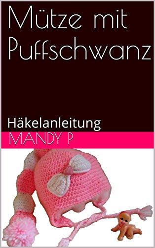 Mütze mit Puffschwanz: Häkelanleitung