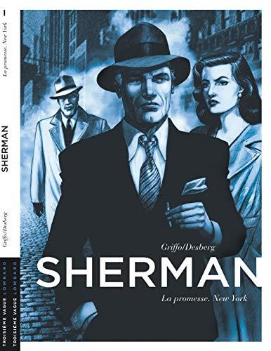 Sherman - tome 1 - La Promesse. New York