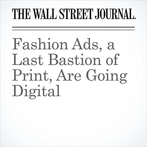 Fashion Ads, a Last Bastion of Print, Are Going Digital copertina