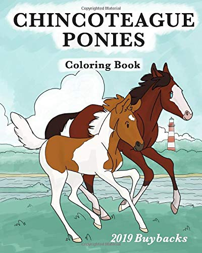 Chincoteague Ponies Coloring Book: 2019 Buybacks (Chincoteague Coloring Books)