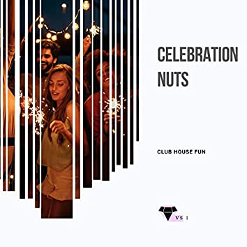 Celebration Nuts - Club House Fun