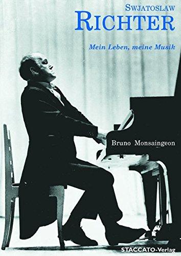 Swjatoslaw Richter: Mein Leben, meine Musik