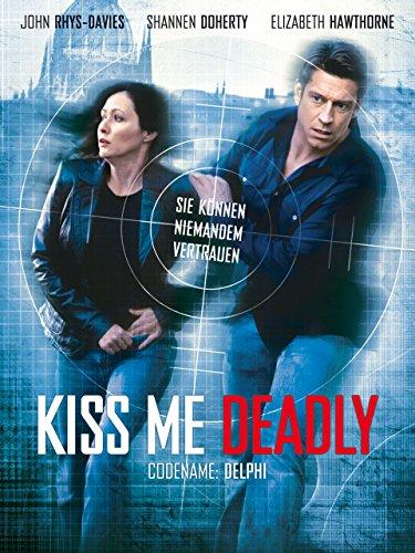 Kiss me Deadly - Codename: Delphi [dt./OV] [OV]