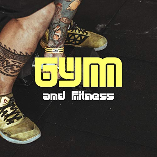 Gym and Fitness CD - Gym Workout Play List, Gym Motivation Songs