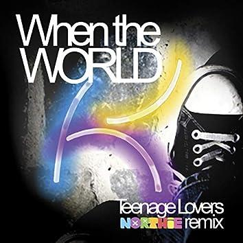 Teenage Lovers (Northie Remix)