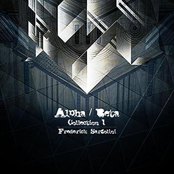Alpha / Beta Collection 1