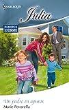 Un padre en apuros: Rumores de vecindario (4) (Miniserie Julia)