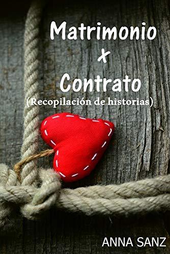 Matrimonio por Contrato (Romántica) (Recopilación) eBook: Anna ...