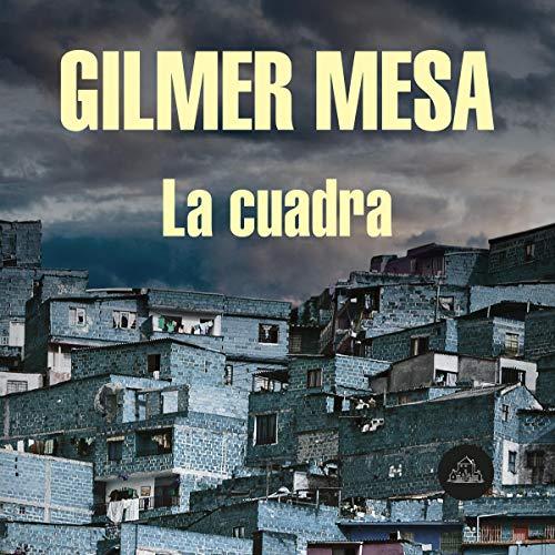 La cuadra [The Block] audiobook cover art